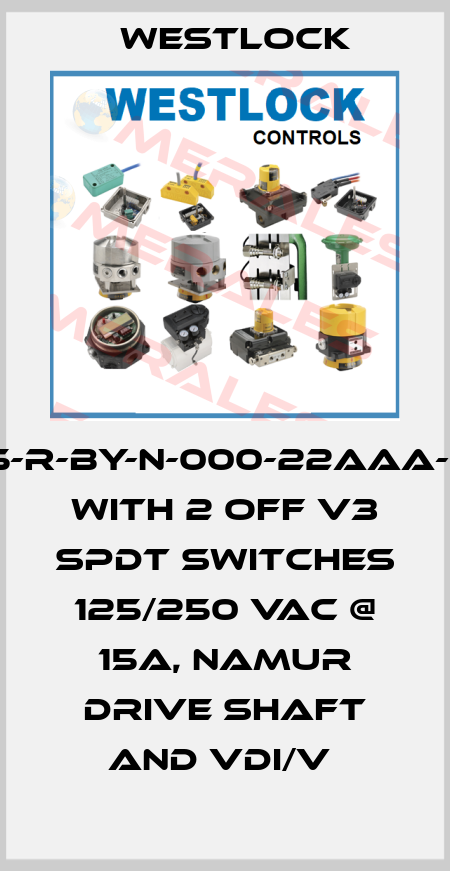 Westlock-1145-R-BY-N-000-22AAA-0R1 WITH 2 OFF V3 SPDT SWITCHES 125/250 VAC @ 15A, NAMUR DRIVE SHAFT AND VDI/V  price