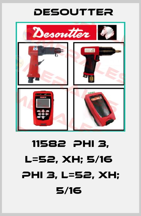 Desoutter-11582  PHI 3, L=52, XH; 5/16  PHI 3, L=52, XH; 5/16  price