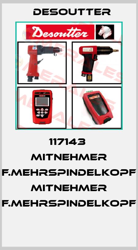 Desoutter-117143  MITNEHMER F.MEHRSPINDELKOPF  MITNEHMER F.MEHRSPINDELKOPF  price