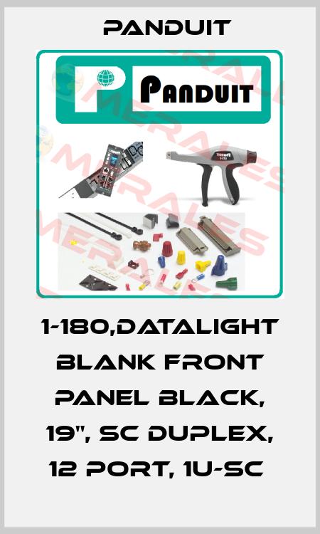 Panduit-1-180,DATALIGHT BLANK FRONT PANEL BLACK, 19'', SC DUPLEX, 12 PORT, 1U-SC  price