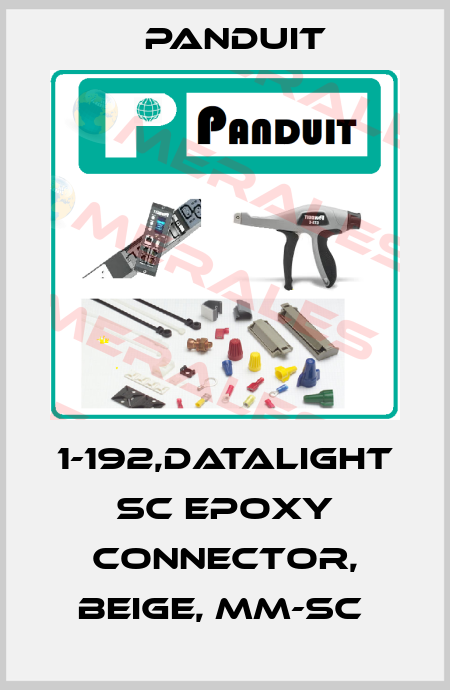 Panduit-1-192,DATALIGHT SC EPOXY CONNECTOR, BEIGE, MM-SC  price