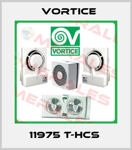 Vortice-11975 T-HCS  price