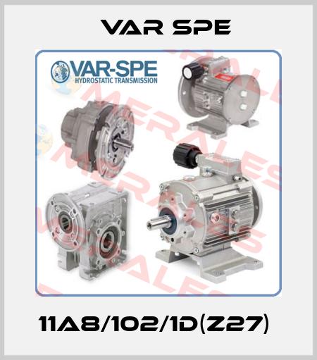Var Spe-11A8/102/1D(Z27)  price