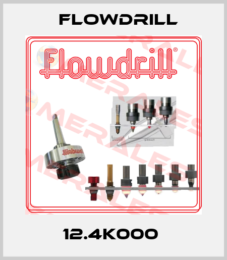 Flowdrill-12.4K000  price