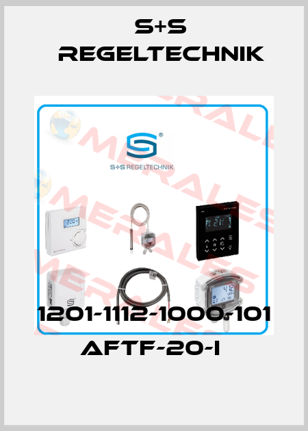 S+S REGELTECHNIK-1201-1112-1000-101 AFTF-20-I  price