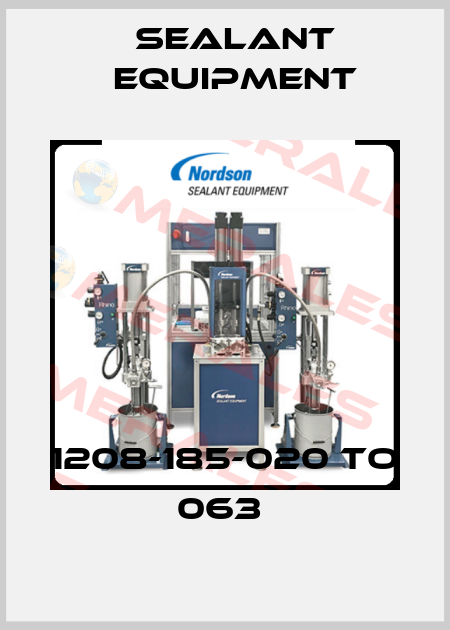 Sealant Equipment-1208-185-020 TO 063  price