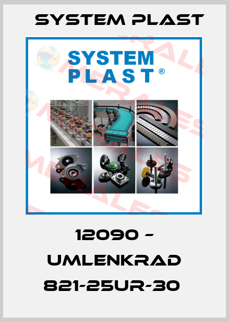 System Plast-12090 – UMLENKRAD 821-25UR-30  price
