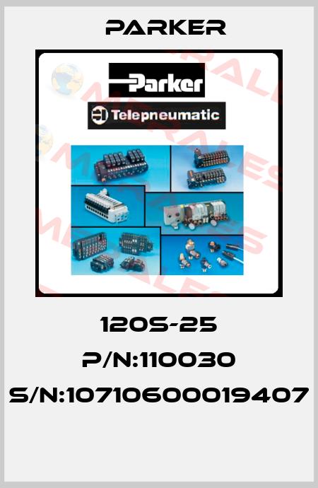 Parker-120S-25 P/N:110030 S/N:10710600019407  price
