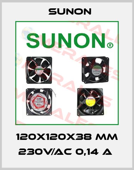 Sunon-120X120X38 MM 230V/AC 0,14 A  price