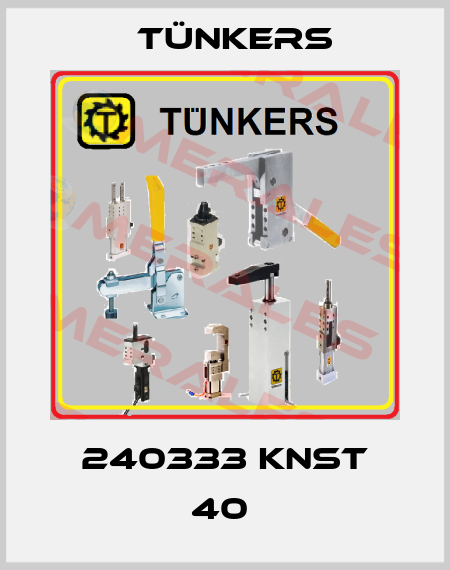 Tünkers-240333 KNST 40  price